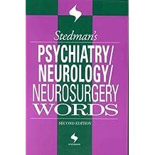 Stedman's Psychiatry, Neurology and Neurosurgery Words (Stedman's Word Books)