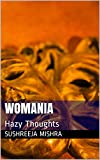Womania: Hazy Thoughts
