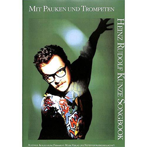 Mit Pauken und Trompeten : Songbook für Gesang und Klavier mit Gitarrenakkorden - plus praktischen Bleistift -- 16 beliebte Songs u.a. mit DEIN IST MEIN GANZES HERZ (Noten/sheet music) ()