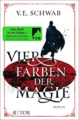 Vier Farben der Magie: Roman (Weltenwanderer) (Edelstein-könig Der)