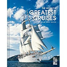 The World's Greatest Cruises: Monaco Books