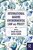 International Marine Environmental Law and Policy (English Edition)