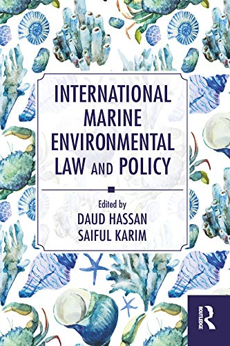 International Marine Environmental Law and Policy (English Edition)