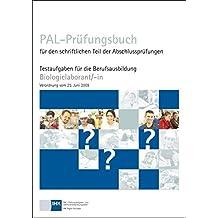 PAL-Prüfungsbuch Biologielaborant/-in