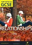 AQA Anthology: Relationships - York Notes for GCSE (Grades A*-G)