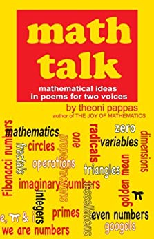 Math Talk: Mathematical Ideas in Poems for Two Voices by [Pappas, Theoni]