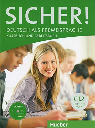 Sicher! C1/2: Deutsch als Fremdsprache / Kurs- und Arbeitsbuch mit CD-ROM zum Arbeitsbuch,  Lektion 7-12