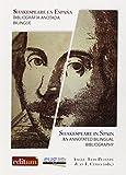 Libros Descargar PDF Shakespeare en Espana Bibliografia anotada Bilingue (PDF y EPUB) Espanol Gratis