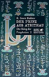 Der Prinz aus Atrithau. Der Krieg der Propheten 02.