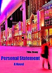 Personal Statement: (A Novel)
