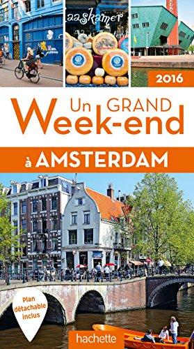 Un grand week-end à Amsterdam 2016