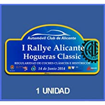 PEGATINAS STICKERS RALLY RALLYE ALICANTE HOGUERAS CLASSIC 2014 DP557 RALLYE AUFKLEBER DECALS AUTOCOLLANTS ADESIVI CAR DECALS