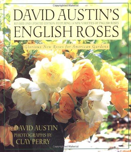 David Austin's English Roses: Glorious New Roses for American Gardens (Garden Brown Bear)