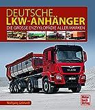 Deutsche Lkw-Anhänger: Die große Enzyklopädie aller Marken