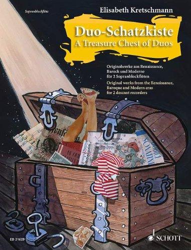 Duo-Schatzkiste: Originalwerke aus Renaissance, Barock und Moderne. 2 Sopran-Blockflöten. Spielpartitur.