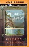Orphan Train: A Novel by Christina Baker Kline (2014-04-08)