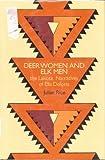 Deer Women and Elk Men: The Lakota Narratives of Ella Deloria by Julian Rice (1992-09-01)