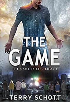 The Game (The Game is Life Book 1) (English Edition) von [Schott, Terry]