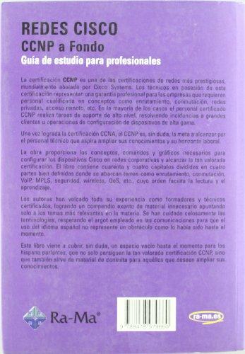 Redes CISCO. CCNP a fondo. Guía de estudio para profesionales por Ernesto Ariganello
