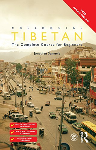 Colloquial Tibetan: The Complete Course for Beginners (Colloquial Series) (English Edition)