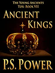Ancient Kings (The Young Ancients Book 9) (English Edition)