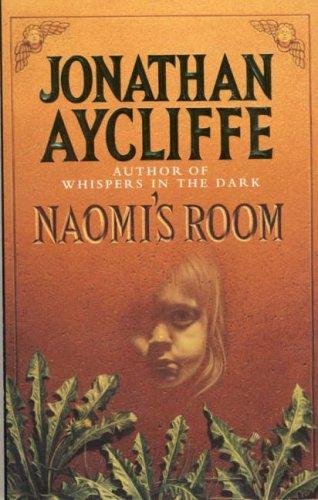 Naomi's Room by Jonathan Aycliffe (1992-08-01)