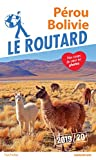 Guide du Routard Pérou, Bolivie 2019/20