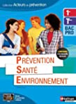 Pr�vention Sant� Environnement 1re/Te...