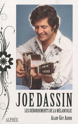 Joe Dassin, les débordements de la mél...