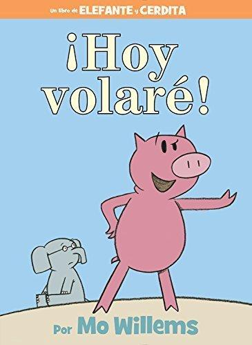 ¡Un tipo grande se llevó mi pelota! (An Elephant and Piggie Book) by Mo Willems (2015-11-03)