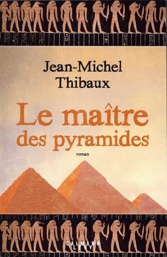 Le maître des pyramides : roman