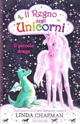Il piccolo drago. Il regno degli unicorni: 3