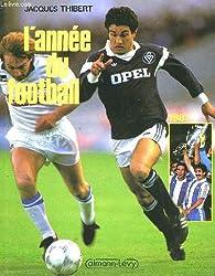 L'annee du football. 1987.
