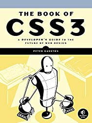 The Book of CSS3: A Developer's Guide to the Future of Web Design (English Edition)