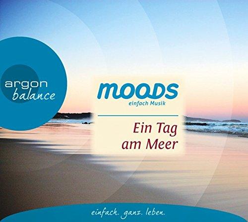 Preisvergleich Produktbild Ein Tag am Meer: Balance moods – einfach Musik