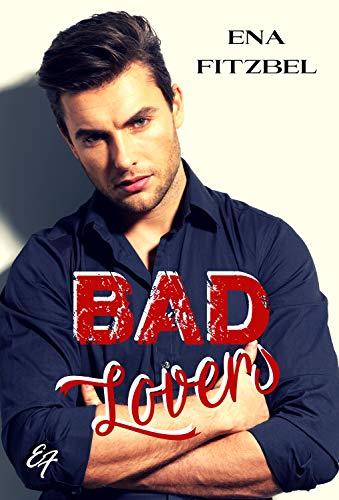 Bad Lovers: Une reconquête amoureuse à Hong Kong par  EF éditions