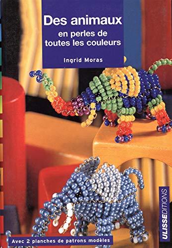Des animaux en perles de toutes les couleurs
