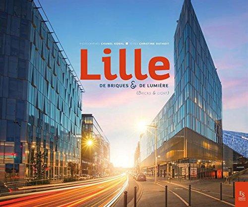Lille : De briques et de lumière