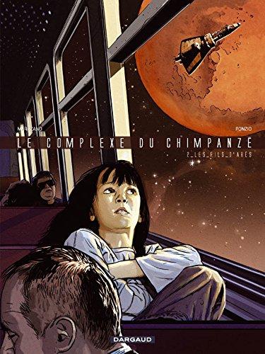 Complexe du Chimpanzé (Le) - tome 2 - Fils d'Arès (Les)