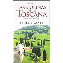 Las colinas de la Toscana (Biblioteca Abierta)