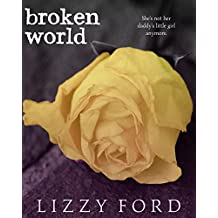 Broken World (Broken Beauty Novellas Book 2)