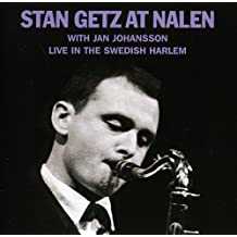 Stan Getz at Nalen Live in the Swedish Harlem