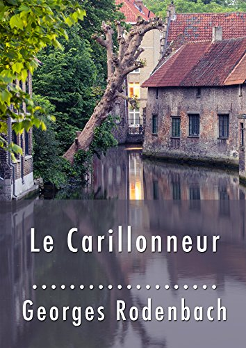 le-carillonneur-french-edition