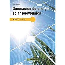 Generación de Energía Solar Fotovoltaica (NUEVAS ENERGÍAS)