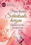 'Schicksalsherzen: Geheimnisvolle Entdeckung' von Mary Burton