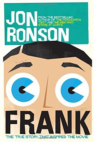 Frank: The True Story that Inspired the Movie by Jon Ronson (2014-03-27)