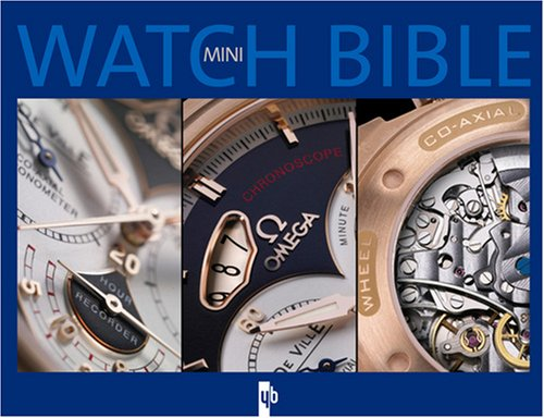 Mini watch bible : Tome 1