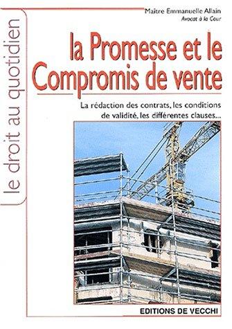 La promesse et le compromis de vente par Emmanuelle Allain