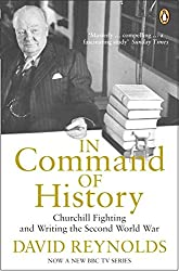 David reynolds books related products dvd cd apparel pictures in command of history churchill fighting and writing second world war fandeluxe Choice Image