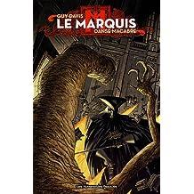 Le Marquis : Danse macabre